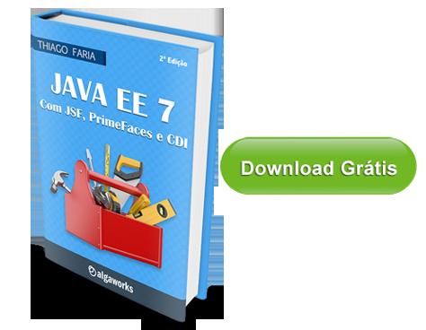 E-Book Java EE 7 com JSF, Primefaces e CDI